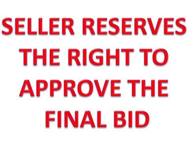 SELLER HAS RIGHT TO APPROVE FINAL BID